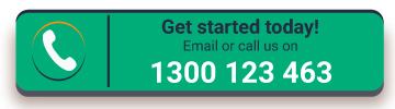 Get started today! Email or call us on 1300 123 463